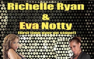 Richelle Ryan & Eva Notty Headline at The Gold Club Center City