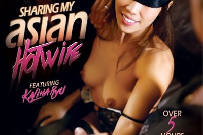 XXX Trailer: 'Sharing My Asian Hotwife' starring Kalina Ryu