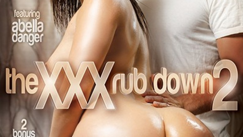 The XXX Rub Down # 2 Featuring Abella Danger