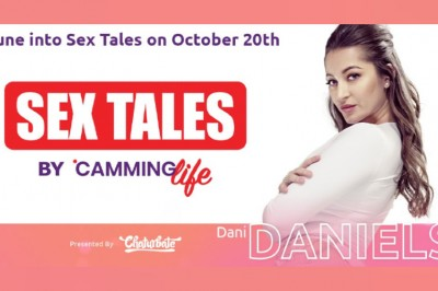 Dani Daniels Guests on 'Camming Life' Podcast 'Sex Tales'